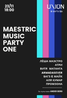 Maestric Music Party One