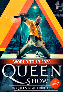 «Queen Show» «Bohemian Rhapsody» by Queen Real Tribute World Tour 2020