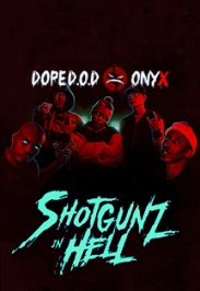 """Onyx & Dope D.O.D. """"Shotgunz in Hell Tour Russia"""""""