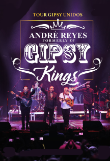 Gipsy Kings. Tour Gipsy Unidos