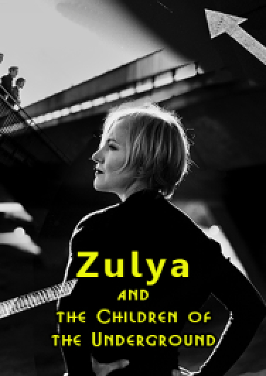 Zulya and the Children of the Underground