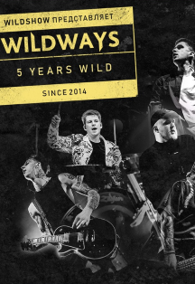 Wildways. 5 Years Wild!