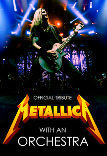 Фото афиши Metallica with an orchestra. Official tribute