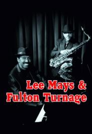 Lee Mays & Fulton Turnage
