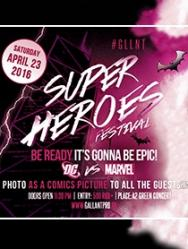 SUPER HEROES Festival by #GLLNT