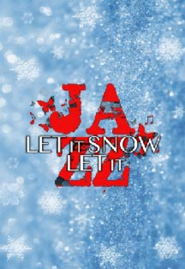 """Let It Snow! Let It Jazz!"""